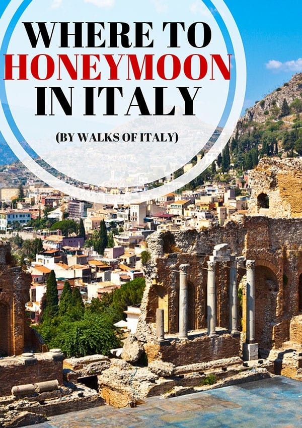 Italy has some of the best honeymoon spots in the world. Here are some that have not been done to death.