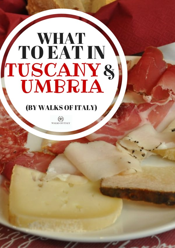 Tuscany and Umbria have some of the most mouthwatering food in Italy. FInd out what to eat when you go on the Walks of Italy blog.
