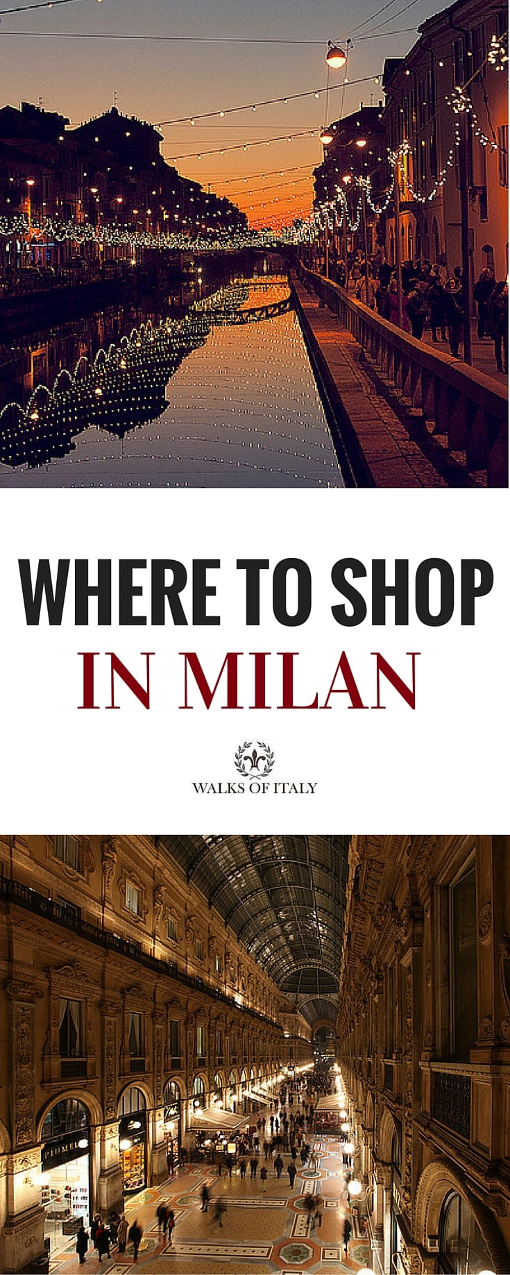 where to shop in milan walks of italy blog