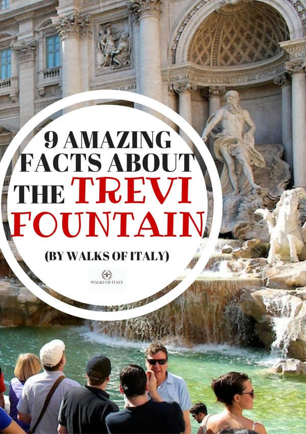 The Trevi Fountain is one of Rome's most well-known monuments. But here is what you don't know about it.